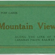 Cover image of 12 Post Cards Mountain Views Along the line of the Canadian Pacific Railway Co.