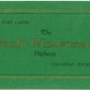 Cover image of 12 Post Cards The Banff-Windermere Highway Canadian Rockies