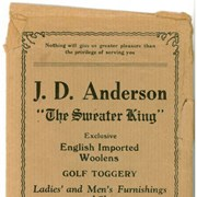 "Cover image of J. D. Anderson ""The Sweater King"" Exclusive English Imported Woolens Golf Toggery Ladies' and Men's Furnishings and Shoes Post Cards, Curios Souvenirs"