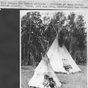 Cover image of Play teepee for Indian children. Children of Enos Hunter Morley, Alberta. Julia, girl age five, Laurier, boy age three / 27570